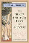 The Seven Spiritual Laws of Success: A Practical Guide to the Fulfillment of Your Dreams Cover Image