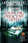 The Haunting of Crescent Hotel Cover Image