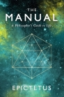 The Manual: A Philosopher's Guide to Life Cover Image