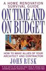 On Time and On Budget: A Home Renovation Survival Guide Cover Image