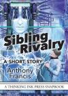 Sibling Rivalry: A Short Story Cover Image