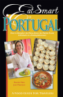 Eat Smart in Portugal: How to Decipher the Menu, Know the Market Foods & Embark on a Tasting Adventure Cover Image