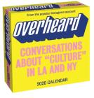 Overheard 2020 Day-to-Day Calendar: Conversations about