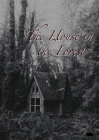 The House in the Forest Cover Image