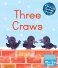 Three Craws: A Lift-The-Flap Scottish Rhyme Cover Image