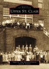 Upper St. Clair (Images of America) Cover Image