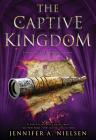 The Captive Kingdom (The Ascendance Series, Book 4) Cover Image