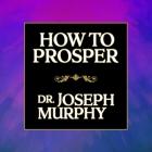 How to Prosper Lib/E Cover Image