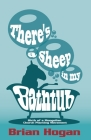 There's a Sheep in My Bathtub: Tenth Anniversary Edition Cover Image