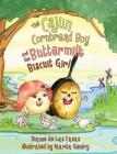 The Cajun Cornbread Boy and the Buttermilk Biscuit Girl Cover Image