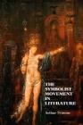 The Symbolist Movement In Literature Cover Image