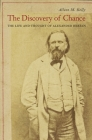 Discovery of Chance: The Life and Thought of Alexander Herzen Cover Image