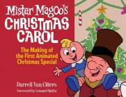 Mr. Magoo's Christmas Carol, The Making of the First Animated Christmas Special Cover Image