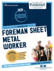 Foreman Sheet Metal Worker, Volume 1711 (Career Examination) Cover Image