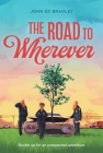 The Road to Wherever Cover Image