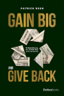 Gain Big and Give Back Cover Image