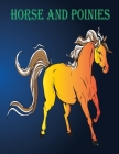 horse and poinies: (Dover Nature Coloring Book) Cover Image