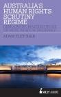Australia's Human Rights Scrutiny Regime: Democratic Masterstroke or Mere Window Dressing? Cover Image