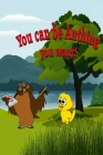 You can be Anything you Want! Cover Image