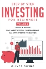 Step By Step Investing - Volume 2: Stock Market Investing For Beginners and Real Estate Investing For Beginners Cover Image
