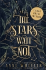 The Stars Wait Not Cover Image