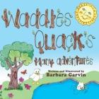 Waddles Quacks Many Adventures Cover Image