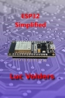 ESP32 Simplified: Control your home over the internet Cover Image