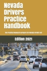 Nevada Drivers Practice Handbook: The Manual to prepare for Nevada Permit Test - More than 300 Questions and Answers Cover Image