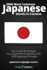 2000 Most Common Japanese Words in Context: Get Fluent & Increase Your Japanese Vocabulary with 2000 Japanese Phrases Cover Image