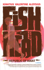 Fishhead: Republic of Want Cover Image