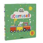 ¡Carrusel! Toca, toca (Toca toca series) Cover Image