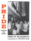 Pride: Photographs After Stonewall Cover Image