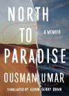 North to Paradise: A Memoir Cover Image