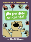 ¡He perdido un diente! (Spanish Edition) (Unlimited Squirrels) Cover Image