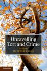 Unravelling Tort and Crime Cover Image