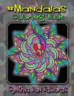 #Mandalas Coloring Book: #Mandalas is Coloring Book No.6 in the Adult Coloring Book # Series Celebrating Mandalas (Coloring Books, Stress Relie Cover Image