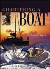 Chartering a Boat: Sail and Power Cover Image