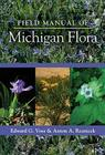 Field Manual of Michigan Flora Cover Image