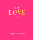 The Little Love Book: Happily. Ever. After Cover Image