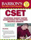 Barron's CSET: California Subject Matter Exams for Teachers: Multiple Subjects Cover Image