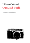 Our Dead World (Bolivian Literature) Cover Image