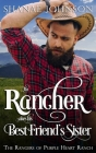 The Rancher takes his Best Friend's Sister Cover Image