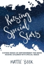 Raising Special Stars: Sixteen Weeks of Empowerment for Moms Raising Children with Special Needs Cover Image