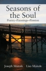 Seasons of the Soul: Poetry Paintings Passion Cover Image
