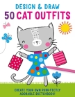 Design and Draw 50 Cat Outfits (iSeek) Cover Image