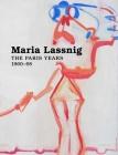 Maria Lassnig: The Paris Years 1960–68 Cover Image