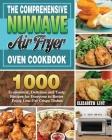 The Comprehensive Nuwave Air Fryer Oven Cookbook Cover Image