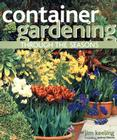 Container Gardening Through the Seasons Cover Image