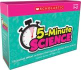 5-Minute Science: Grades 1-3: Instant WOW! Activities That Get Kids Excited About Science Cover Image