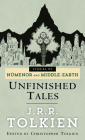 Unfinished Tales (Pre-Lord of the Rings) Cover Image